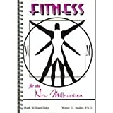 Fitness for the New Millennium, Lisky, Mark and Andzel, Walter, 0787252379