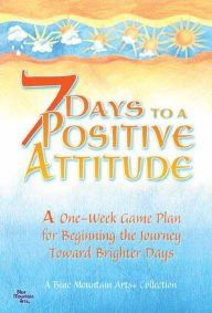 7 days to a positive attitude - 2