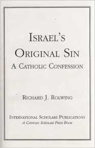 Buy Israel's Original Sin: A Catholic Confession Book Online at Low