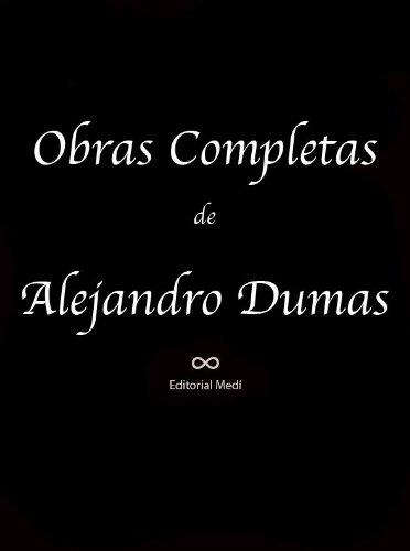 Descargar Libro Obras Completas De Alejandro Dumas
