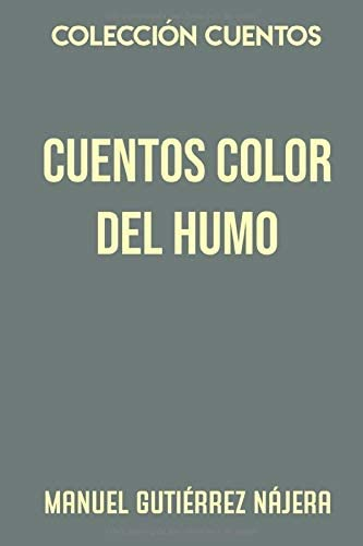 Colección Cuentos. Cuentos color de humo