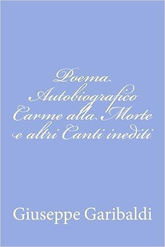 Amazoncom Poema Autobiografico Carme Alla Morte E Altri Canti