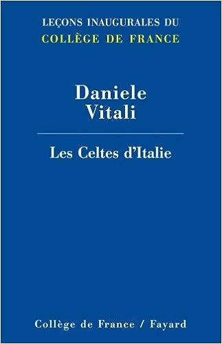 Téléchargement Les Celtes d'Italie pdf