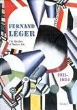 Fernand Leger, 1911-1924, Fernand Leger, 379131372X
