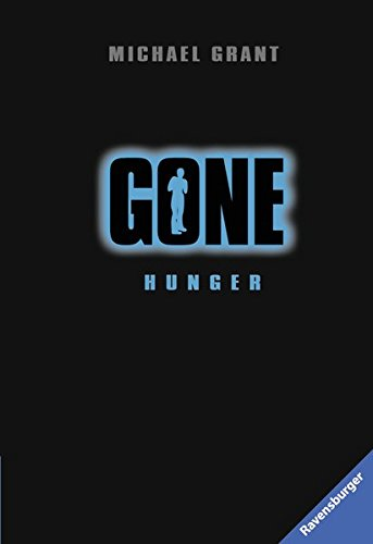 Gone, Band 2: Hunger