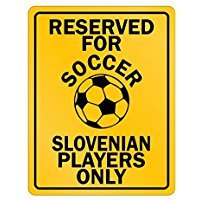 Reserved Soccer Slovenia Players - Countries - Parking Sign [ Decorative Novelty Sign Wall Plaque ] ()