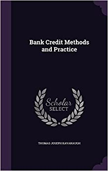Book Bank Credit Methods and Practice