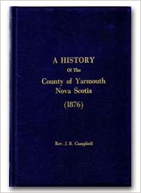 A History of the County of Yarmouth Nova Scotia