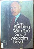 Am I Running with You, God?, Malcolm Boyd, 0385123647