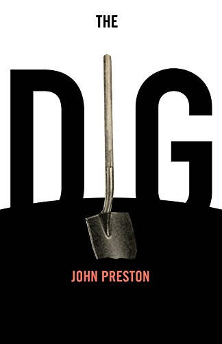 The Dig: A Novel