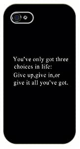 iPhone 5C You've got only three choices in life: Give up, give in, or give it all you've got - Black plastic case / Inspirational and motivational life quotes / SURELOCK AUTHENTIC