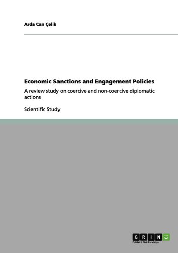 Economic Sanctions and Engagement Policies