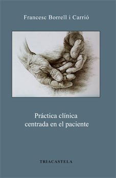Descargar Libro Práctica Clínica Centrada En El Paciente Francesc Borrell I Carrió