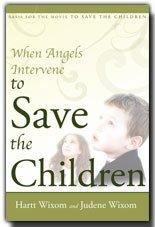 Download When Angels Intervene to Save the Children pdf epub
