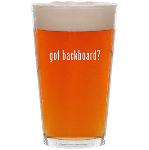 got backboard? - 16oz Pint Beer Glass