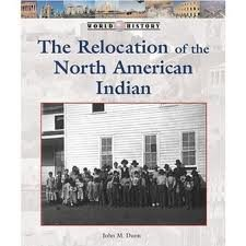 The Relocation of the North American Indian (History of the World) pdf
