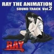 Vol. 2-Ray the Animation by Soundtrack (2006-08-30)