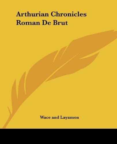 Arthurian Chronicles Roman De Brut
