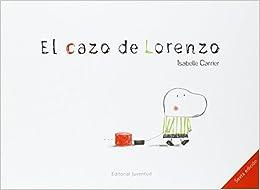 El Cazo De Lorenzo por Isabelle Carrier