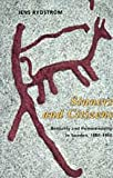 Sinners and Citizens : Bestiality and Homosexuality in Sweden, 1880-1950, Rydstrom, Jens, 0226732568