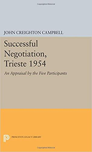 Book Successful Negotiation, Trieste 1954: An Appraisal by the Five Participants (Princeton Legacy Library)