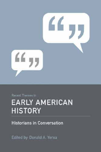 Recent Themes in Early American History (Historians in Conversation: Recent Themes in Understanding the Past) PDF ePub book