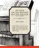 An Essay on the History of Civil Society, Adam Ferguson, 1605973203