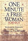 One Minute a Free Woman