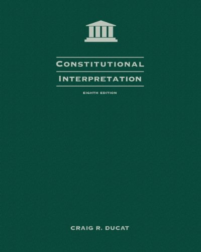 2006 Supplement for Ducat's Constitutional Interpretation, 9th