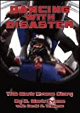 img - for Dancing with Disaster: The Mark Evans Story book / textbook / text book