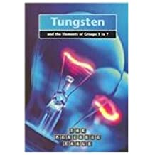 Tungsten and the Elements of Groups 3 to 7