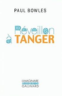 Réveillon à Tanger par Bowles