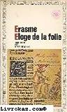 img - for Erasme -  loge de la folie book / textbook / text book