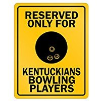 Reserved only for Kentucky Bowling Players - Usa States - Parking Sign [ Decorative Novelty Sign Wall Plaque ]