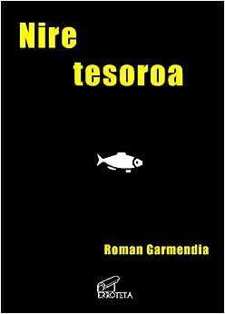 Nire Tesoroa (Spanish Edition)