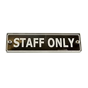 Origin Staff Only Door Sign Corporate Hotel Restaurant Contemporary Style
