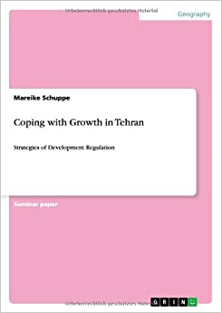 Coping with Growth in Tehran