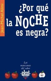 Descargar Libro ¿por Qué La Noche Es Negra? Jean-michel Alimi