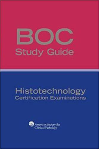 BOC Study Guide - Histotechnology Certification Exams: 9780891896111 ...