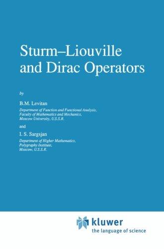 Sturm?Liouville and Dirac Operators (Mathematics and its Applications)
