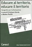 Image de Educare al territorio, educare il territorio. Geografia per la formazione