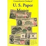 U. S. Paper Money, Gene Hessler, 0931960509