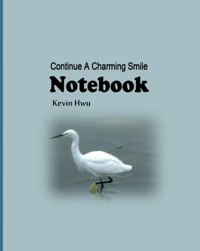 Notebook: Continue A Charming Smile On Your Face. (Daily Notebook) (Volume 20) pdf epub