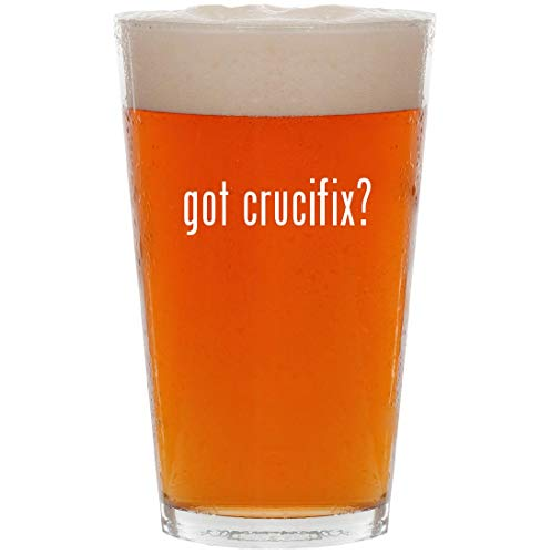 got crucifix? - 16oz All Purpose Pint Beer Glass