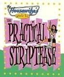 The Housewife's Guide to the Practical Striptease, Miyoko Fujimori, 0976650509