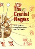 img - for The Cranial Nerves, 1e (Netter Clinical Science) book / textbook / text book