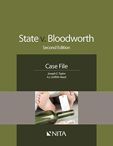 State v. Bloodworth: Second Edition Case File (NITA)