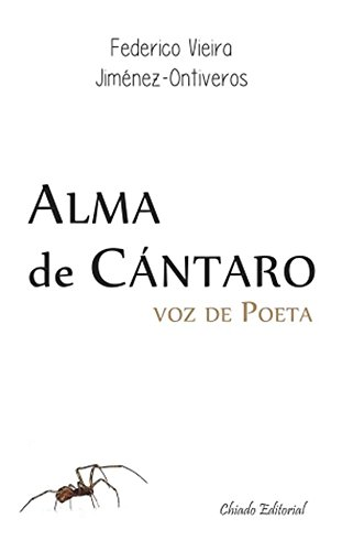 Alma de Cántaro, Voz de Poeta de [Federico Vieira Jiménez-Ontiveros]