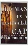 Old Man in a Baseball Cap, Fred Rochlin, 0756764742