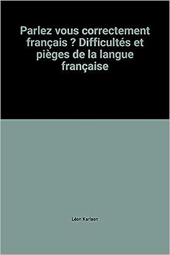 Amazon Fr Parlez Vous Correctement Francais Difficultes